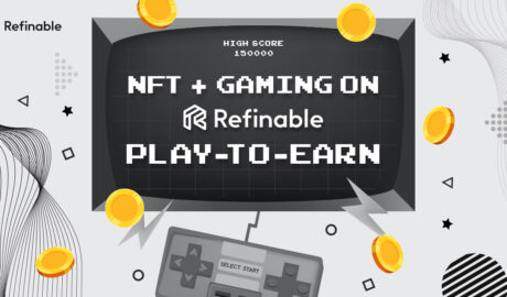 refinable-launches-gaming-initiative-to-support-nft-and-play-to-earn-movement